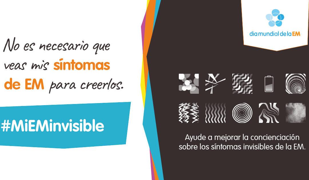 Día Mundial de la EM 30 de Mayo – #MiEMinvisible