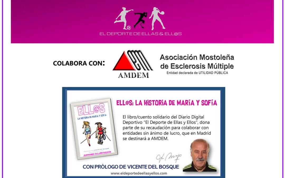 El DEPORTE DE ELLAS Y ELLOS dona parte de la recaudación de su libro solidario a AMDEM