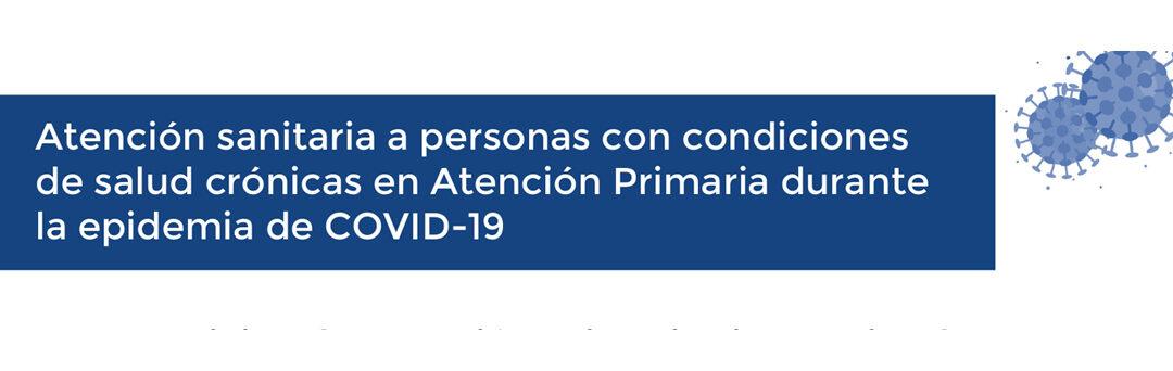 Atención Primaria durante el Covid19 – Pacientes Crónicos