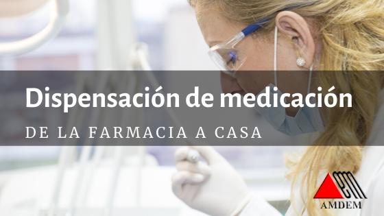 Dispensación a domicilio de medicamentos y productos sanitarios