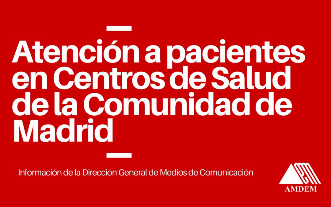 Atención en los Centros de Salud de la Comunidad de Madrid