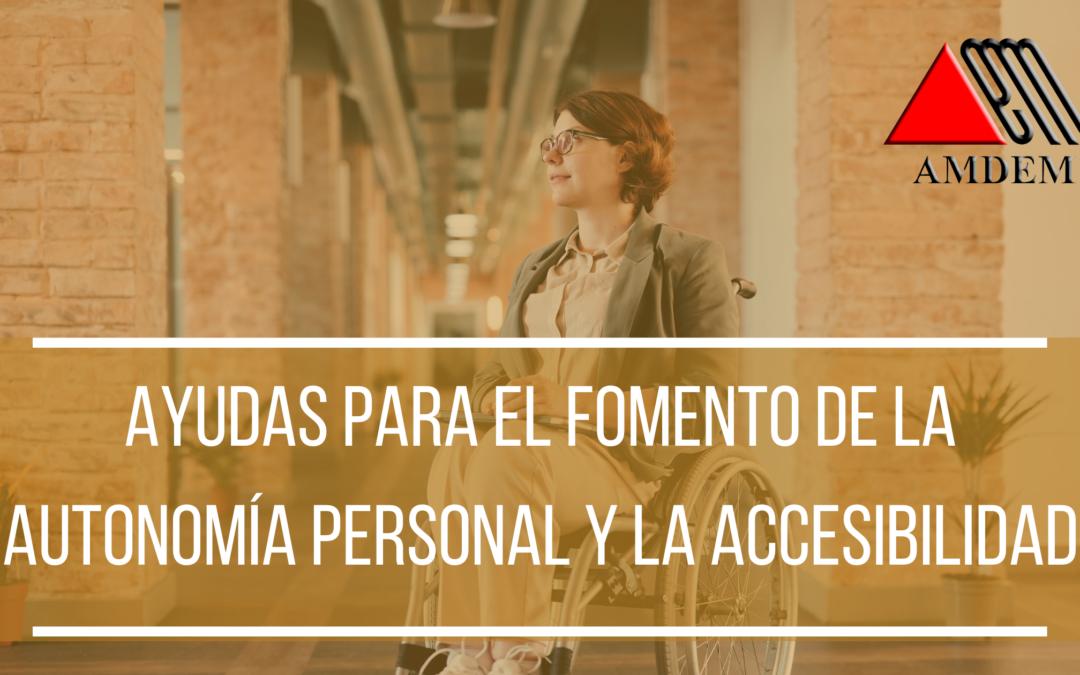 Ayudas para el Fomento de la Autonomía Personal y la Accesibilidad