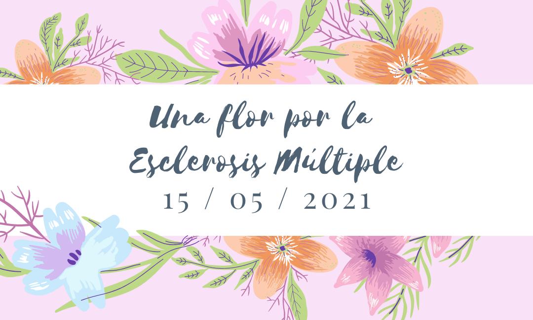 Dona en el Día de la Flor por la Esclerosis Múltiple 15/05/2021